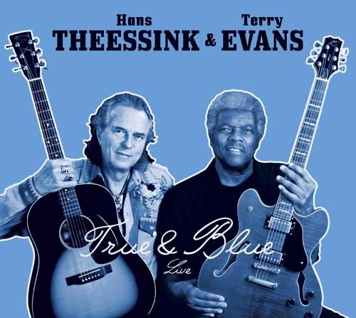 True & Blue - Die neue CD von Hans Theessink und Terry Evans